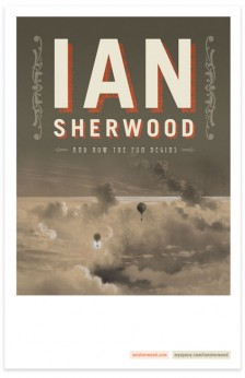 Ian Sherwood And Now the Fun Begins tour poster