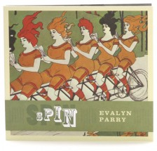 Spin by Evalyn Parry